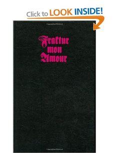 Fraktur Mon Amour: Amazon.co.uk: Judith Schalansky: Books