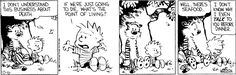 Calvin and Hobbes, October 16, 1986 - I don't know why I event TALK to you before dinner.