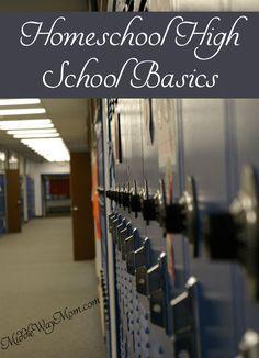 The basics of homeschooling high school