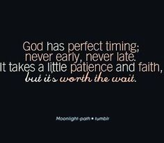 Discover and share Quotes About Gods Timing. Explore our collection of motivational and famous quotes by authors you know and love. Great Quotes, Quotes To Live By, Inspirational Quotes, Awesome Quotes, Motivational Quotes, The Words, Faith In God, Christian Quotes, Christian Life