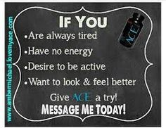 Did you know ACE can be taken for energy?You dont have to want to lose weight to enjoy the maximum energy delivered by ACE!!Take 1 or 2 pills 1hr pre work out, and feel the burn!!!$1 a pill, alot cheaper than that can drink that gives you wings!!!www.ambermichael.lovemyace.com