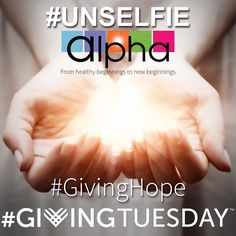 Today is #GivingTuesday! At Alpha, we spend each and every day #GivingHope to every client with which we interact. How will you give hope to someone today? #unselfie #GivingHope http://bit.ly/2fHIktn