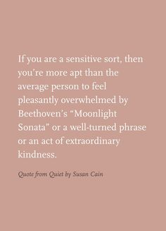 Pleasantly overwhelmed and sometimes mindblown by... (Susan Cain - Quiet)