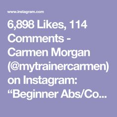 """6,898 Likes, 114 Comments - Carmen Morgan (@mytrainercarmen) on Instagram: """"Beginner Abs/Core Workout! Tag someone who could use this!🙋🏽You'll notice all the emphasis on form,…"""""""