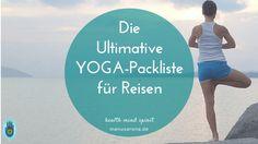 Yoga-Packliste für Urlaubs- und Geschäftsreisen ~  Egal wohin du reist, privat, geschäftlich oder gleich zum Retreat – auf Yoga willst du auf keinen Fall verzichten? Dann kommt hier die ultimative Yoga-Packliste. Leicht, praktisch und handlich egal ob für Rucksack oder Koffer lautet die Devise!