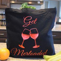 Everyday Tote Bag Get Merloaded Black by aKellyJeancreation