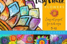 Chalk Flowers Art Project – 2 Ways