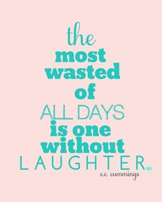 Laugh make your day brighter