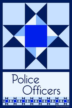 POLICE OFFICERS QUILT BLOCK - This quilt block is an original design by Susan Davis. Susan is the owner of Olde America Antiques and American Quilt Blocks. Visit her web sites to see more than 6,000 quilt blocks for sale.