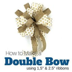 9 Ways to Make a Bow Gift! I know you will be a Bow Master in no time! As promised, here are 9 Ways to Make a Bow! And, I've taken the liberty of dividing into separate mini videos so that you can quickly and easily locate the instructions you need.  Enjoy! For this…
