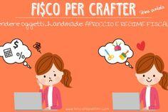 fisco per crafter: regime fiscale per la vendita di oggetti handmade
