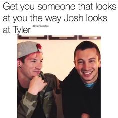 Josh is going to look at me that way someday