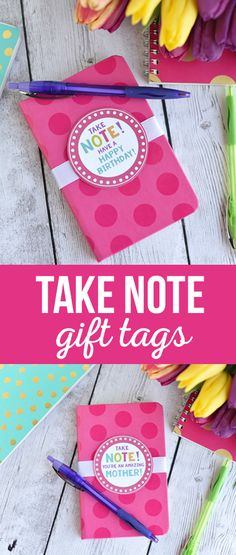 """Take Note"" Gift Tag -  Birthday, Teachers and Mother's Day Gift Idea via @craftingchicks"