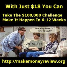 Do you have $18? Do you have 4 friends with $18? If yes, you are on your way to somthing big...