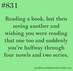 People ask me how I can be reading 3 books at a time. I pick the book to fit my mood! I Love Books, Good Books, Books To Read, Book Memes, Book Quotes, Game Quotes, Book Of Life, The Book, Book Nerd Problems
