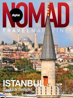 Merhaba Istanbul!  Voted Top Destination by Travelers in 2014 (Trip Advisor).  See what the fuss is all about!  Cover photo: Tambako the Jaguar, Flickr  https://itunes.apple.com/us/app/digital-nomad-travel-magazine/id567469496?mt=8