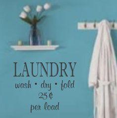 Laundry wash.dry.fold Vinyl Wall Decal via Etsy