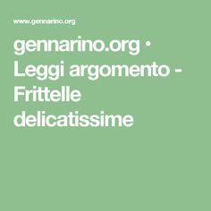 gennarino.org • Leggi argomento - Frittelle delicatissime