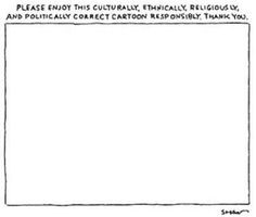 Please enjoy this culturally, ethnically, religiously, & politically correct cartoon #JeSuisCharlie
