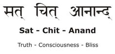 Sat Chit Ananda - Truth Consciousness Bliss - vitalcoaching.com