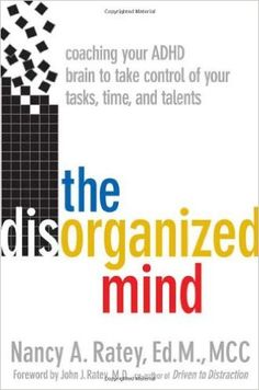 """"""" Many individuals with ADHD live in turmoil.  It doesn't have to be that way.  You can make choices and imagine how things can change – this book will teach you how.  By using ADHD strategies that have worked for others and will work for you, as well as learning how to organize, plan, and prioritize, you'll clear the hurdles of daily living with a confidence and success you may never before have dreamed possible."""" ($10 on Kindle, $11 in paperback)"""