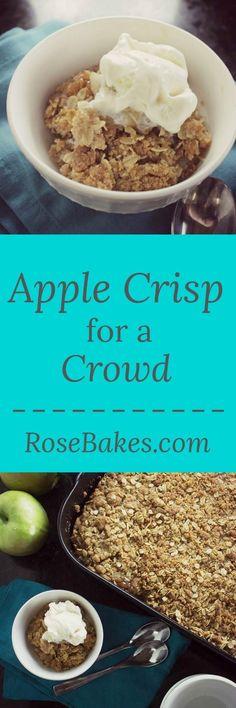 Apple Crisp for a Crowd by RoseBakes
