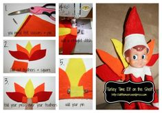 Thanksgiving Day arrival for the Elf on the Shelf How to make his turkey feathers tutorial