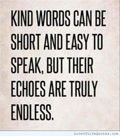 King words can be short and easy to speak but their echoes are truly endless - http://www.loveoflifequotes.com/?p=14061
