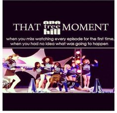 I do greatly miss new episodes of OTH!