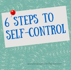 Are you lacking self control? Do you wish you could change? Follow these 6 steps to achieve it!