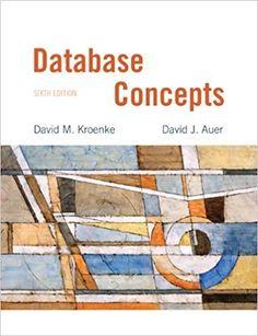 Test Bank For Database Concepts Edition by David M. Kroenke , David Auer test bank A++ Sql Commands, Database Design, Study Test, Online Textbook, Plywood Boat Plans, Online Library, Media Center, Books