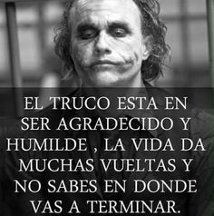 Truco Desiderata, Joker Quotes, Sentences, Quote Of The Day, Einstein, Life Quotes, Sayings, Think, Memes