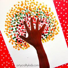 Arty Crafty Kids - Art - Art Ideas for Kids - Autumn Handprint Tree - ( I could use buttons to glue on as leaves too instead of fingerpaint, bingo dabber dots or pointillism dots)