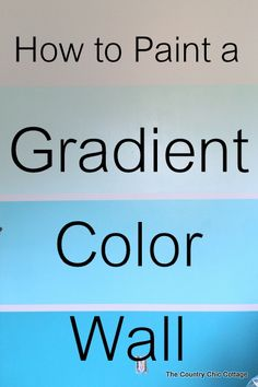 How to Paint a Gradient Wall -- learn how to get that ombre or gradient look on the wall of your home with this method.  This wall looks like a paint chip with horizontal lines running through it.  The post even shows how to do the math and calculate where your lines go!