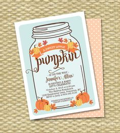 Little Pumpkin Baby Shower Invitation Baby Boy Mason Jar Fall Baby Shower Invite Fall Leaves Orange Gold Pumpkin Printable Invitation by SunshinePrintables on Etsy https://www.etsy.com/listing/246148216/little-pumpkin-baby-shower-invitation