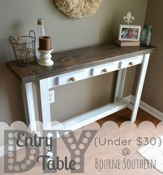 Bourne Southern: DIY Entry Table good idea for how to re-do my old sofa table Furniture Projects, Home Projects, Home Crafts, Diy Furniture, Diy Home Decor, Do It Yourself Furniture, My New Room, Sweet Home, Shabby