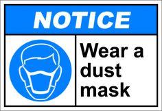 Wear a dust mask $1.64 #signs