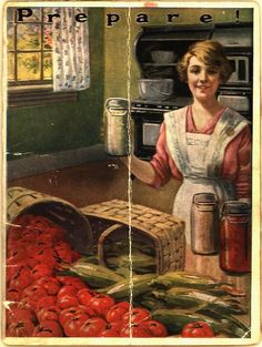"""""""Prepare!""""---good advice today as well as in 1920's  (remember, this was right before the first Great Depression).  vintage pamphlet about food storage"""