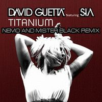 David Guetta Feat. Sia - Titanium (Nemo and Mister Black Remix) #dubstep