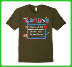 Mens BeeTee: Teacher Reconsiders Children's Names - Funny T-Shirt Small Olive - Careers professions shirts (*Amazon Partner-Link)