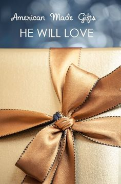 Gifts for men | American made gifts for men that he will love.