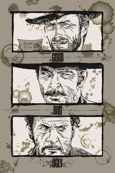 The Good, the Bad and the Ugly - movie poster - Chris Morkaut