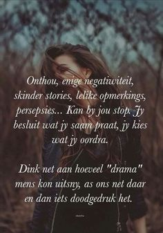 Afrikaanse Quotes, Inspirational Quotes, Motivational, Wise Words, Positive Quotes, Qoutes, Lyrics, Bible, Positivity