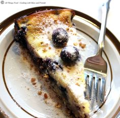 Cooking With Mary and Friends: Blueberry Ricotta Cake