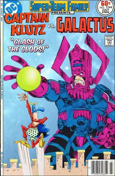 Super-Team Family: The Lost Issues!: Captain Klutz Vs. Galactus