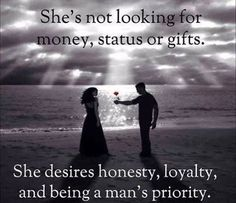 well NOT all of us look for that!! Im thankful for the honesty, loyalty and being his priority!!!!   But lord there is that ONE that thinks the last name makes you who you are!!!! How did that work out for you????