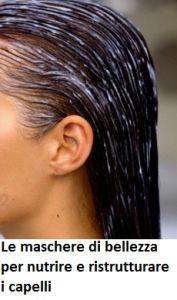Per nutrire e ristrutturare il capello in profondità, conferendogli volume e forza, possiamo utilizzare le maschere fai da te. Scopriamone qualcuna!
