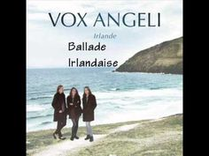 Vox Angeli - Irlande - Ballade Irlandaise