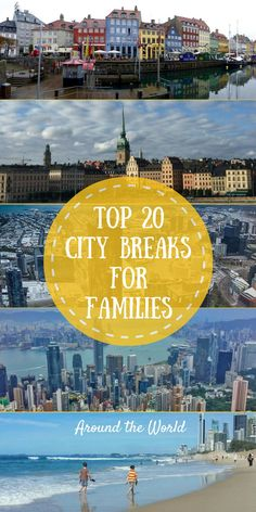 Leading travel bloggers have joined forces to create this amazing compilation of Top 20 City Breaks for Families - keep this pinned for all your wanderlusting!!