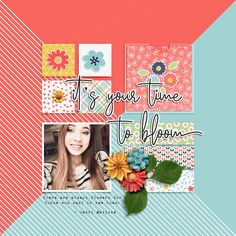 It's Your Time To Bloom - Bloom - Kit by Designed by Soco Good Times template Kids Scrapbook, Scrapbook Paper Crafts, Scrapbook Cards, Scrapbook Layout Sketches, Scrapbooking Layouts, Smash Book Pages, Collaborative Art, Photo Layouts, Mail Art